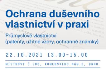 Pozvánka: Ochrana duševního vlastnictví v praxi, 22. 10. 2021